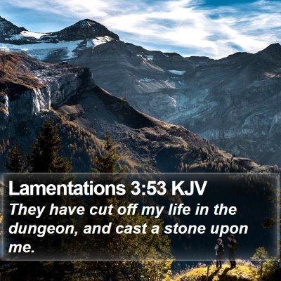 Lamentations 3:53 KJV Bible Verse Image