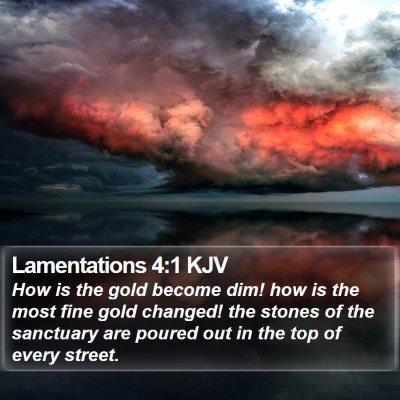 Lamentations 4:1 KJV Bible Verse Image