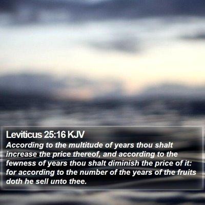 Leviticus 25:16 KJV Bible Verse Image