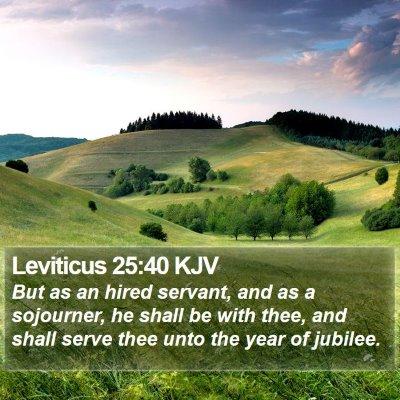 Leviticus 25:40 KJV Bible Verse Image