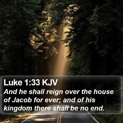 Luke 1:33 KJV Bible Verse Image