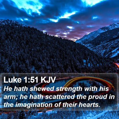 Luke 1:51 KJV Bible Verse Image