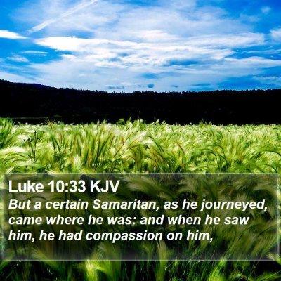 Luke 10:33 KJV Bible Verse Image