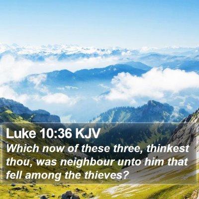 Luke 10:36 KJV Bible Verse Image