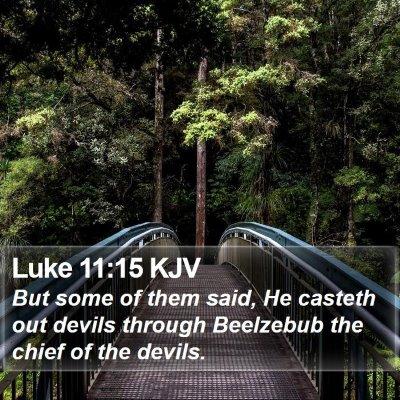 Luke 11:15 KJV Bible Verse Image