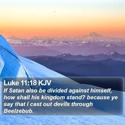 Luke 11:18 KJV Bible Verse Image