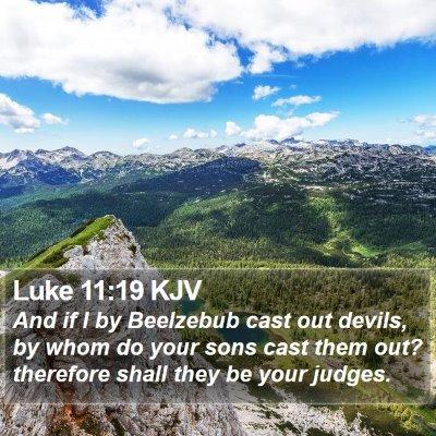 Luke 11:19 KJV Bible Verse Image
