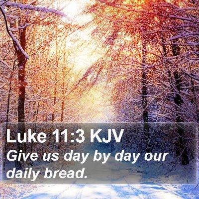 Luke 11:3 KJV Bible Verse Image