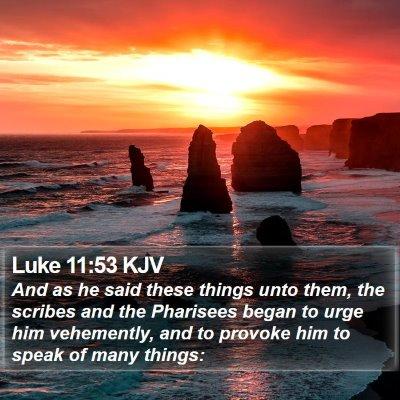 Luke 11:53 KJV Bible Verse Image