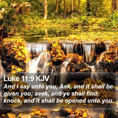 Luke 11:9 KJV Bible Verse Image