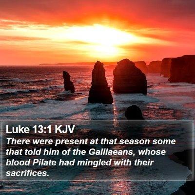 Luke 13:1 KJV Bible Verse Image