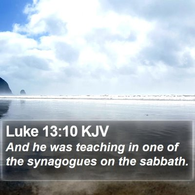 Luke 13:10 KJV Bible Verse Image