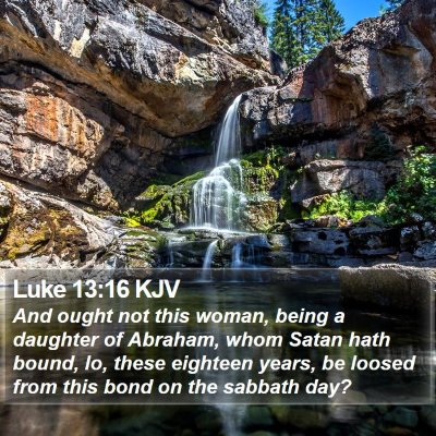 Luke 13:16 KJV Bible Verse Image