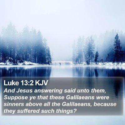 Luke 13:2 KJV Bible Verse Image
