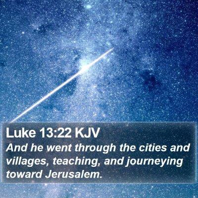 Luke 13:22 KJV Bible Verse Image