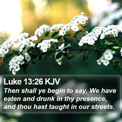 Luke 13:26 KJV Bible Verse Image
