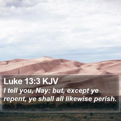 Luke 13:3 KJV Bible Verse Image