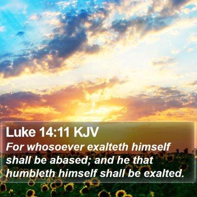 Luke 14:11 KJV Bible Verse Image