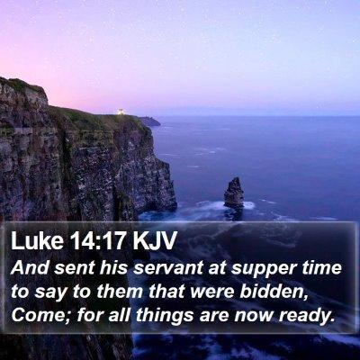 Luke 14:17 KJV Bible Verse Image