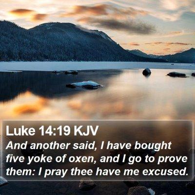 Luke 14:19 KJV Bible Verse Image