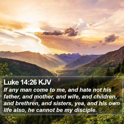 Luke 14:26 KJV Bible Verse Image