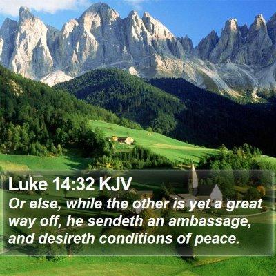 Luke 14:32 KJV Bible Verse Image