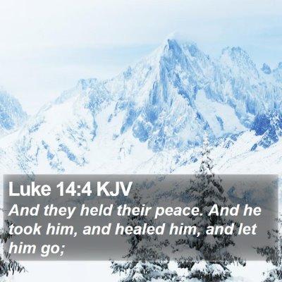 Luke 14:4 KJV Bible Verse Image