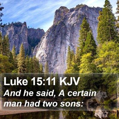 Luke 15:11 KJV Bible Verse Image