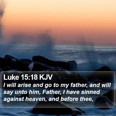 Luke 15:18 KJV Bible Verse Image