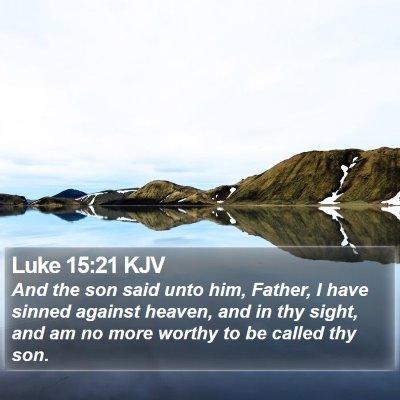Luke 15:21 KJV Bible Verse Image