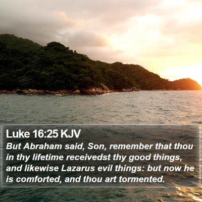 Luke 16:25 KJV Bible Verse Image