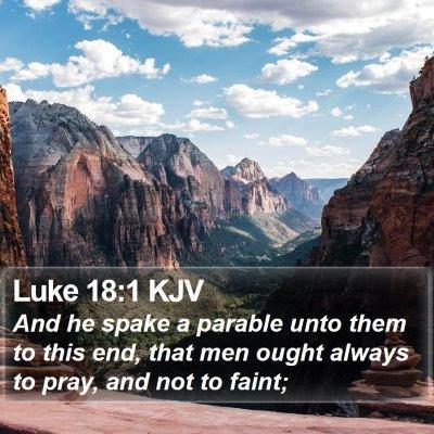 Luke 18:1 KJV Bible Verse Image