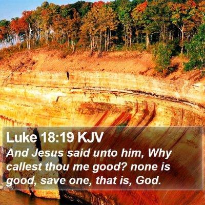Luke 18:19 KJV Bible Verse Image