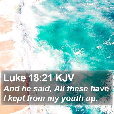 Luke 18:21 KJV Bible Verse Image