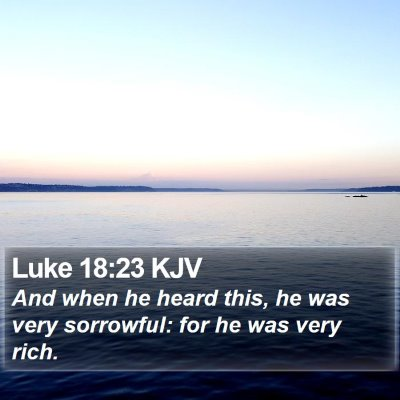 Luke 18:23 KJV Bible Verse Image