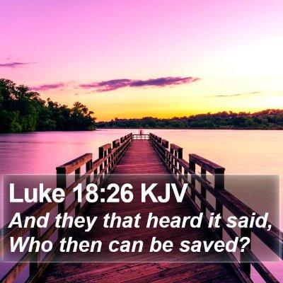Luke 18:26 KJV Bible Verse Image
