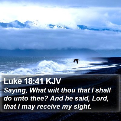 Luke 18:41 KJV Bible Verse Image