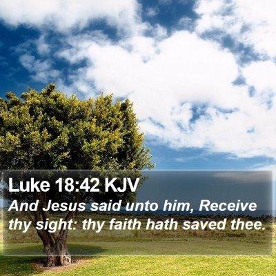 Luke 18:42 KJV Bible Verse Image