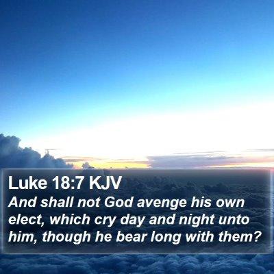Luke 18:7 KJV Bible Verse Image