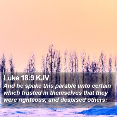 Luke 18:9 KJV Bible Verse Image
