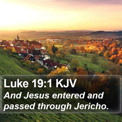 Luke 19:1 KJV Bible Verse Image