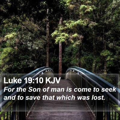 Luke 19:10 KJV Bible Verse Image