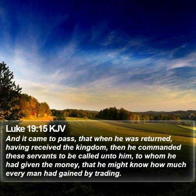 Luke 19:15 KJV Bible Verse Image