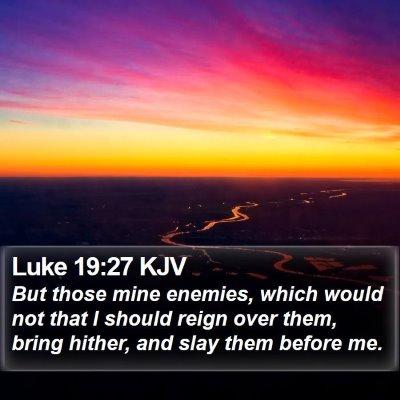 Luke 19:27 KJV Bible Verse Image
