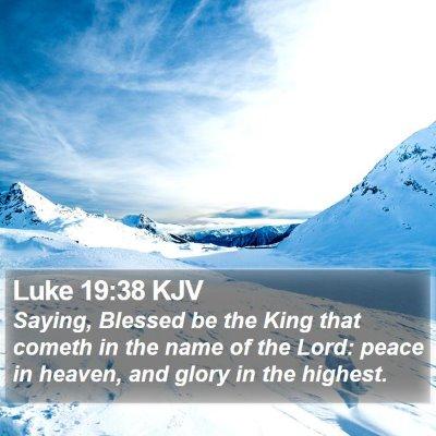 Luke 19:38 KJV Bible Verse Image