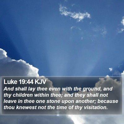 Luke 19:44 KJV Bible Verse Image