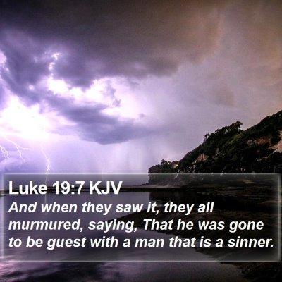 Luke 19:7 KJV Bible Verse Image