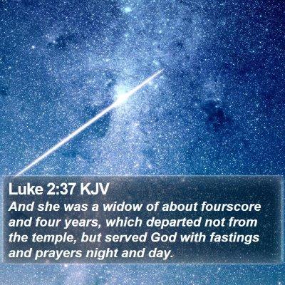 Luke 2:37 KJV Bible Verse Image