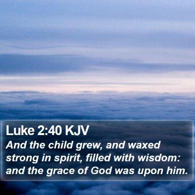 Luke 2:40 KJV Bible Verse Image