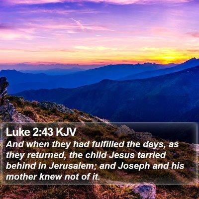 Luke 2:43 KJV Bible Verse Image